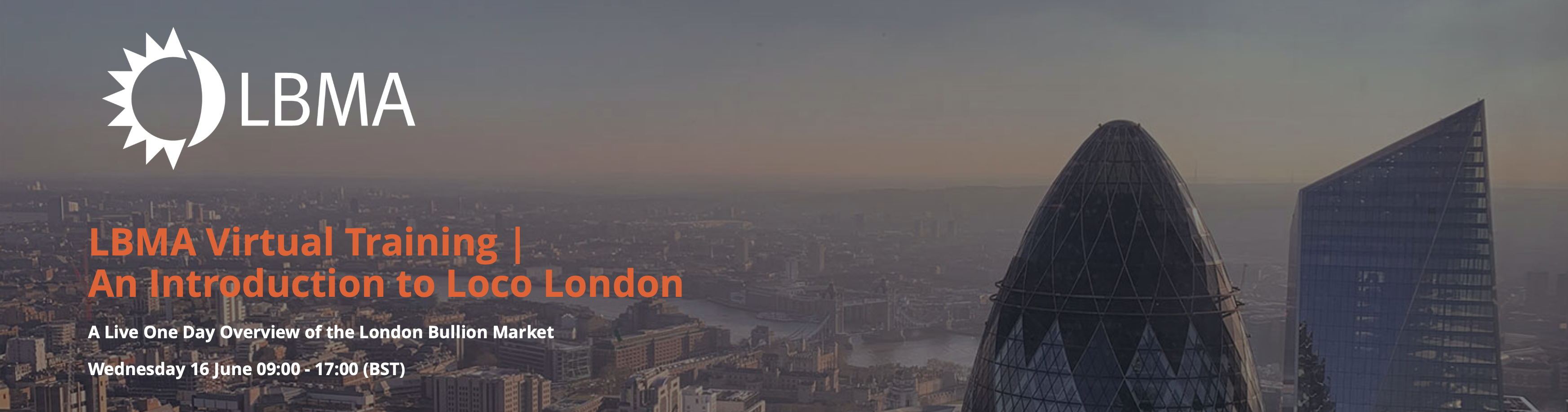 LBMA Virtual Training | An Introduction to Loco London