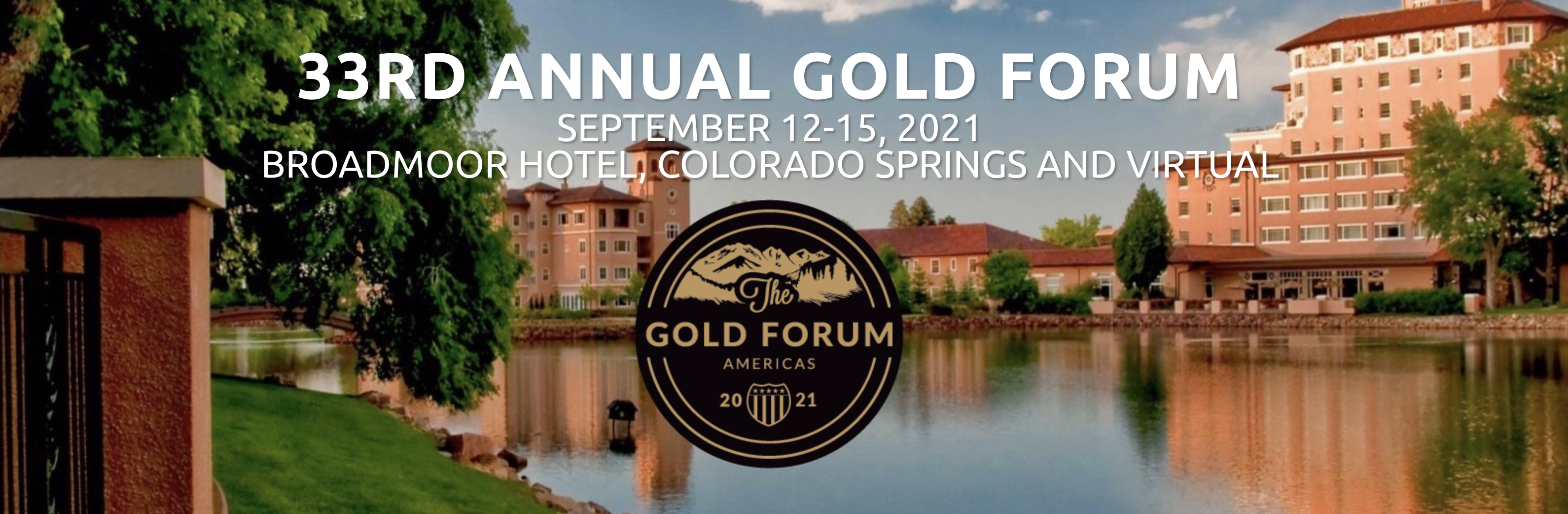 DENVER GOLD GROUP : 33rd Annual Gold Forum